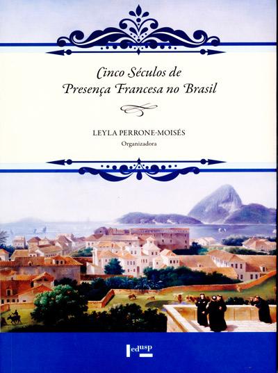 Livro Cinco séculos de presença francesa no brasil