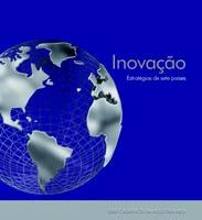 Inovação: Estratégias de sete países