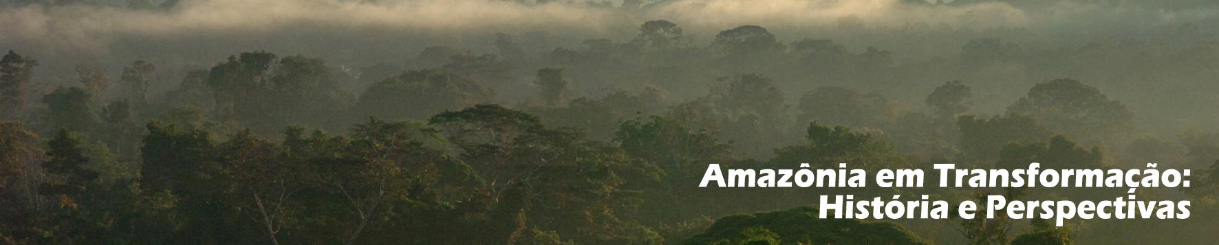 Amazônia em Transformação - Capa
