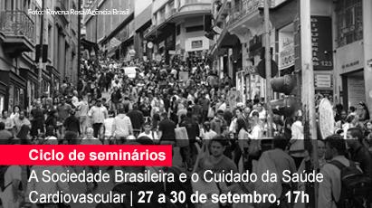 Home 1 - Ciclo de seminários - A Sociedade brasileira e o cuidado da saúde