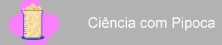 Banner ciência com pipoca