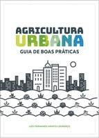 Capa Cartilha Agricultura Urbana: Guia de Boas Práticas