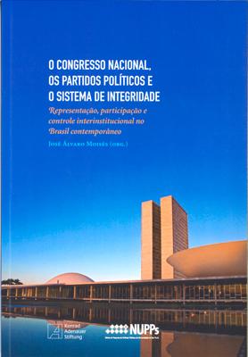 Capa Livro o Congresso Nacional os Partidos Políticos e o Sistema de Integridade