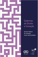Capa - decreto federal de inovação: novas oportunidades