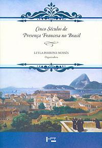 """Capa do livro """"Cinco Séculos de Presença Francesa no Brasil"""""""
