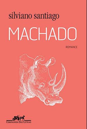 """Capa do livro """"Machado"""", de Silviano Santiago"""