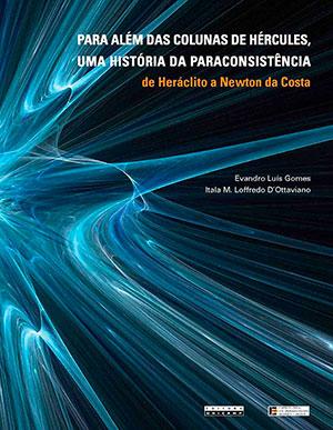 """Capa do livro """"Para além das Colunas de Hércules, uma História da Paraconsistência"""""""