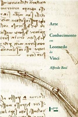 Capa Livro  Alfredo Bosi - Arte e Conhecimento em Leonardo da Vinci