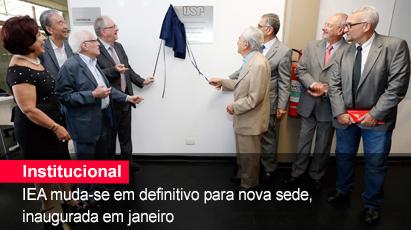 Home 1 - Inauguração nova sede do IEA