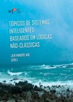 Tópicos de sistemas inteligentes baseados em lógicas não-clássicas