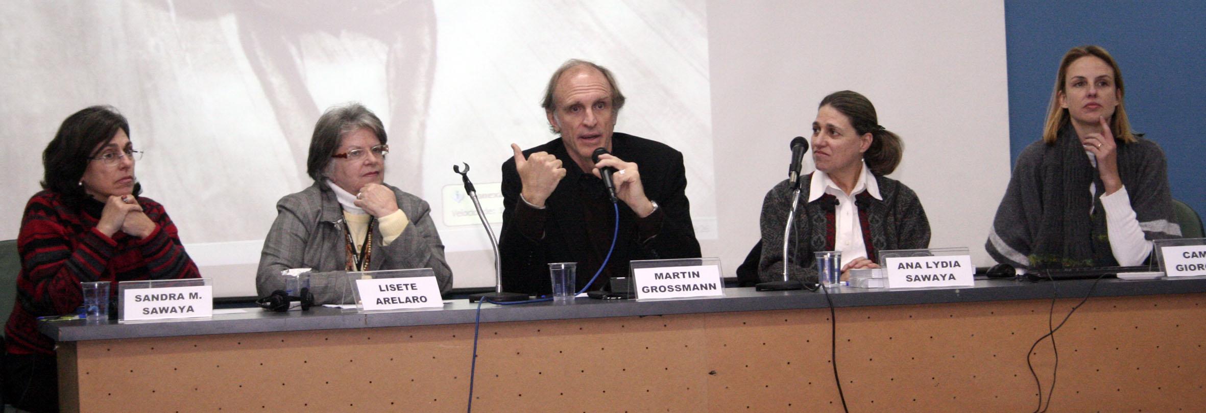 Sandra Sawaya, Lisete Arelano, Martin Grossmann, Ana Lydia Sawaya e Camila Giorgetti